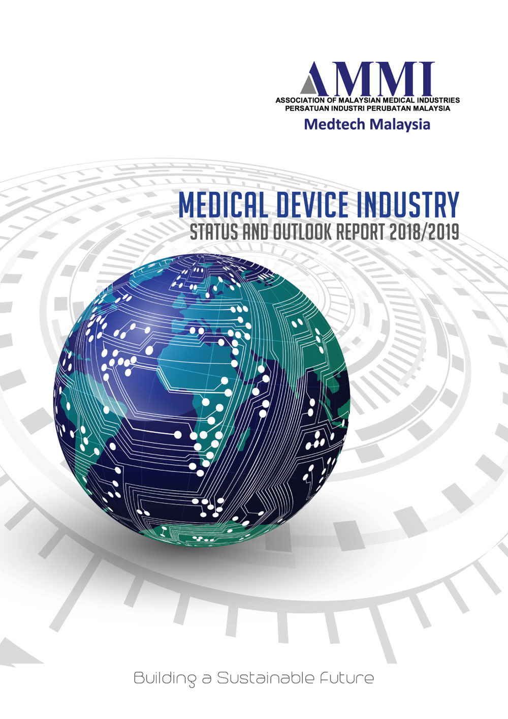AMMI Medical Device Industry Status and Outlook Report 2018/2019